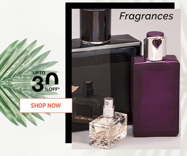 Fragrances Upto 30% Off