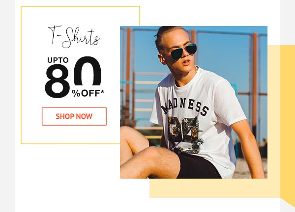 T-Shirts Upto 80% Off